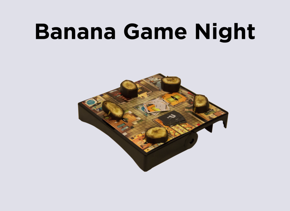 9. Banana Game Night.png