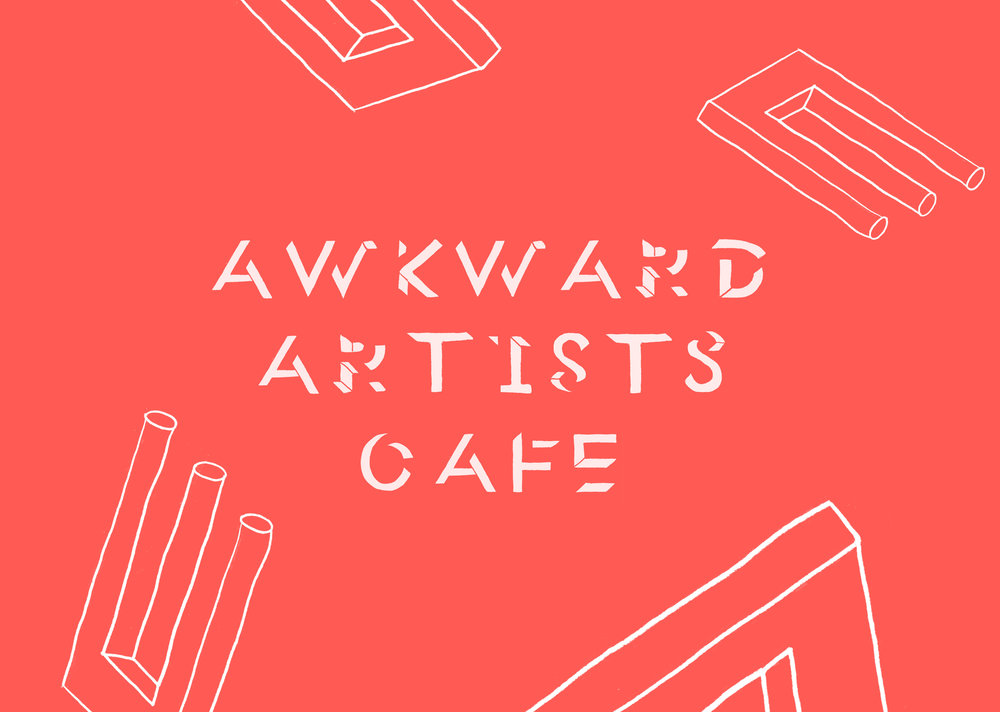 A3 Awkward Artists Cafe.jpg