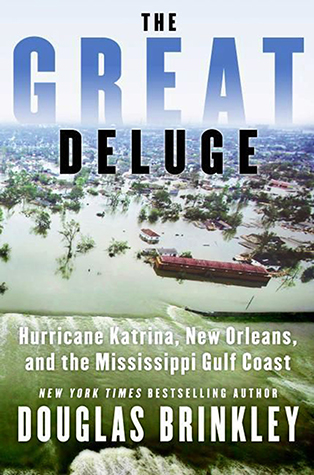 Douglas Brinkley THE GREAT DELUGE .jpg
