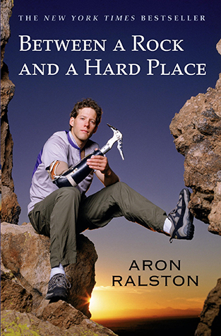 Aron Ralston BETWEEN A ROCK AND A HARD PLACE .jpg