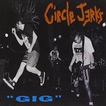 """Circle Jerks """"Gig""""   Released during a four-year hiatus for the seminal Los Angeles punk band, Gig features live highlights from the group's tenure on the Combat label during the latter half of the 1980s. Gig is now available on vinyl for the first time in the United States, and features newly restored album packaging."""