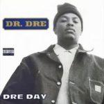 "Dr. Dre ""Dre Day"""