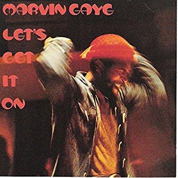 "Marvin Gaye ""Let's Get It On"""
