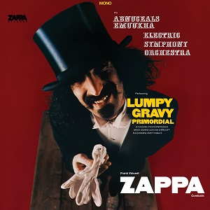 """Frank Zappa """"Lump Gravy""""    Burgundy variant / Lumpy Gravy: Primordial contains Frank Zappa's first orchestral-only edit of the music sessions recorded at Capitol Studios during 1967. This self-described """"Ballet"""" was never officially issued until 2008 on the posthumous collection Lumpy Money. Here it makes its debut on limited edition 45rpm burgundy-Colored vinyl with FZ's original album design."""