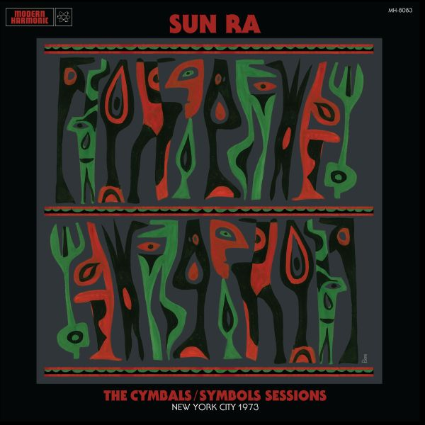 """Sun Ra """"The Cymbals / Symbols Sessions: New York City 1973""""   Hear Ra's Baroque soundscapes, electrolytic clusters and dithering Moogs catalyze images of monoliths, space stations, computers malfunctioning and galaxies imploding on pristine color vinyl (LP1 Red, LP2 Green), all packaged in a gatefold jacket with liner notes by known Ra-fficianado Brother Cleve, with new art interpreted from the work of Jim Flora!"""