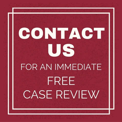 Contact us for an immediate case review