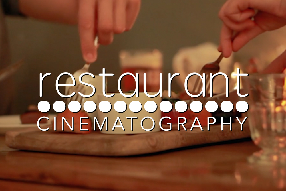 Restaurant Cinematography FP.jpg