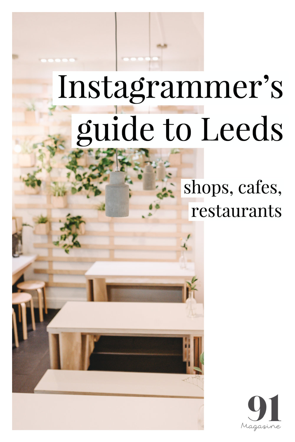 Instagrammer's guide to Leeds