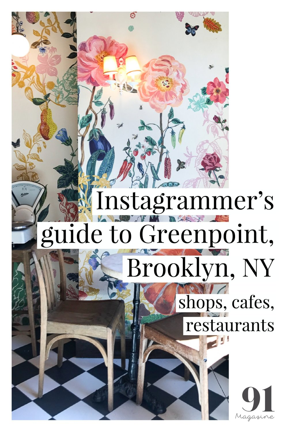 Instagrammer's guide to Greenpoint, Brooklyn, NY