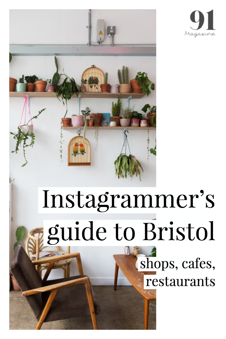91 Magazine's instagrammer's guide to Bristol, UK