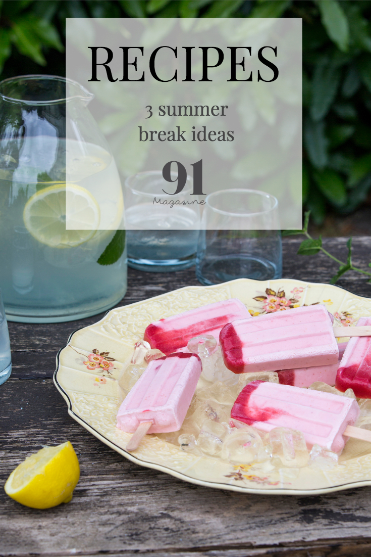 3 SUMMER BREAK TIME RECIPES