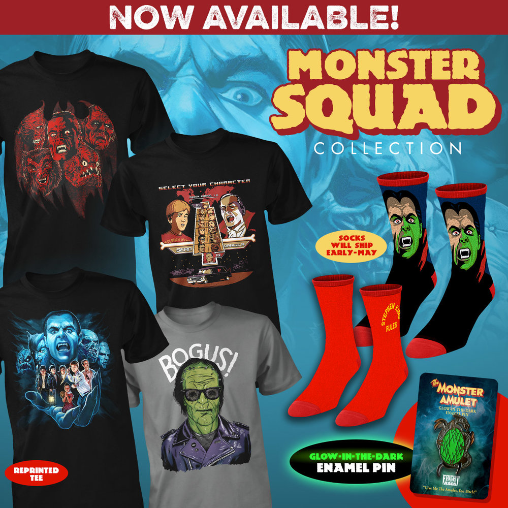 "Join The Monster Squad with Fright-Rags' latest apparel Shirts, socks, & enamel pins on sale now: bit.ly/MonsterSquadFR If you know that Wolfman's got nards, Creature likes Twinkies, and Stephen King rules, you're the perfect candidate for The Monster Squad. Join the club with Fright-Rags' collection of merchandise dedicated to Fred Dekker's 1987 cult classic. The Monster Squad Collection features four shirts: a monster mash by Justin Erickson, a ""bogus"" rendering of Frankenstein's monster by Jimmy Breen, a video-game inspired piece by Timothy Lim, and a reprint of Abrar Ajmal's popular Monster Squad design (also available on hoodies). The collection includes two pairs of custom-knit socks as well: one featuring Count Dracula and another stating ""Stephen King Rules,"" as depicted on a shirt in the film. Finally, you can own the film's all-powerful amulet, recreated as a glow-in-the-dark enamel pin. The Monster Squad Collection is on sale now at Fright-Rags.com. Shirts and enamel pins are in stock, while socks will ship in early-May. Be sure to check out back with Fright-Rags this Saturday, April 15, for a groovy Midnight Madness Tee available exclusively for 24 hours."
