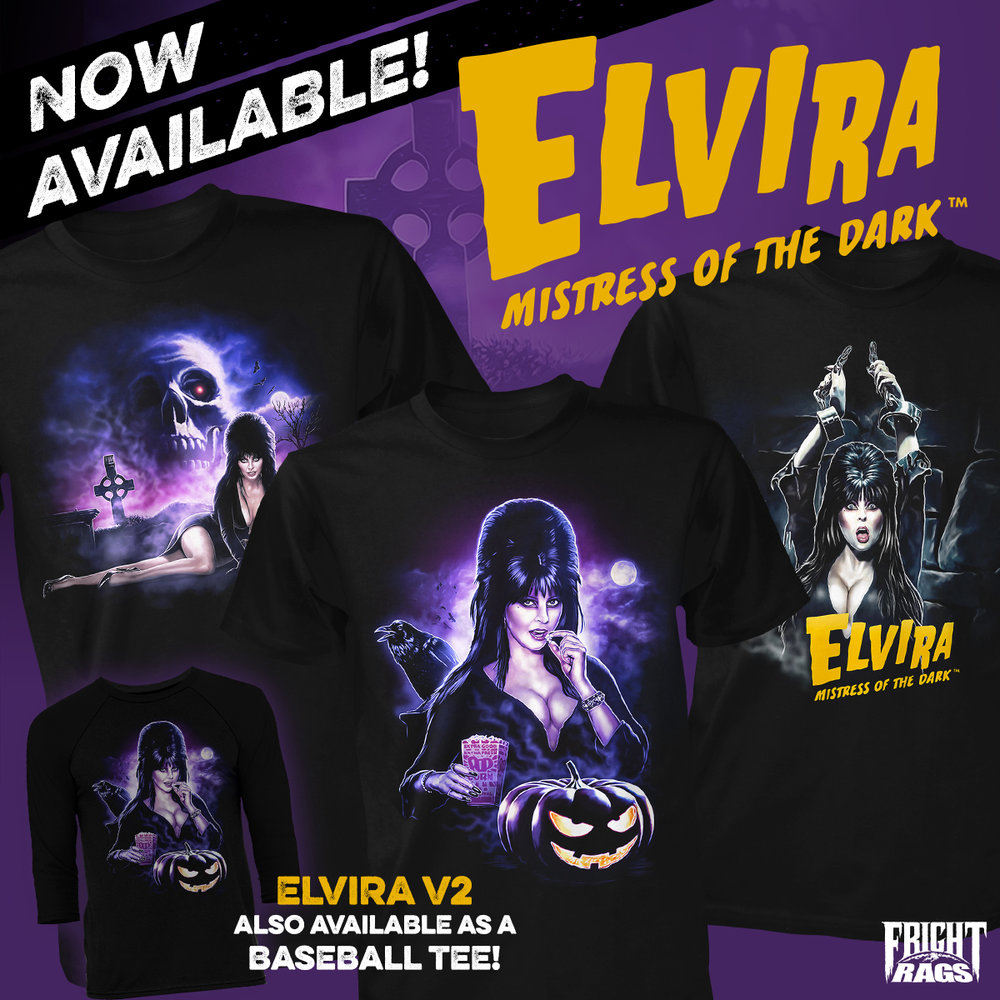 Fright-Rags busts out a collection dedicated to  Elvira, Mistress of the Dark . It consists of three shirts by Ralf Krause featuring the likeness of Cassandra Peterson as the beloved horror hostess. Select designs are available as tank tops and baseball tees as well.