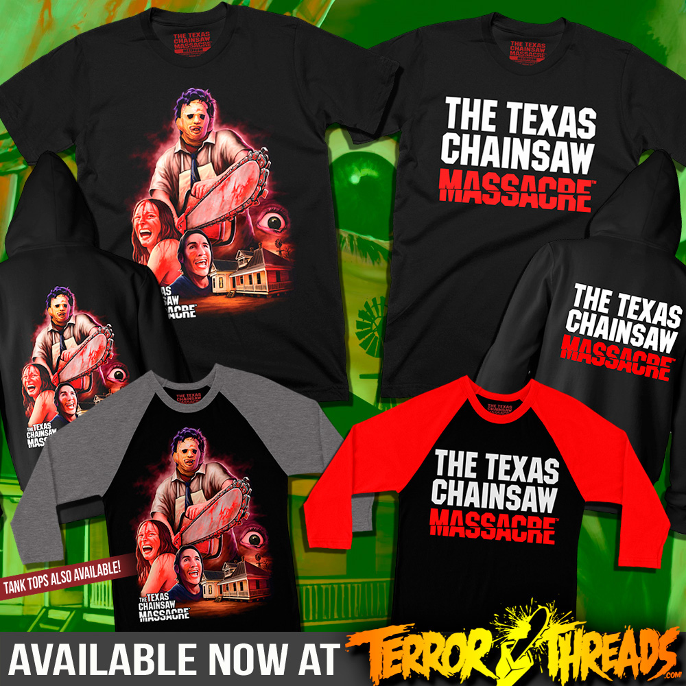 GET YOURS TODAY! - The Texas Chainsaw Massacre and The Houses October Built collections are on sale now exclusively at TerrorThreads.com. The designs are available on T-shirts and baseball tees, with select styles on tank tops and zip-up hoodies as well.