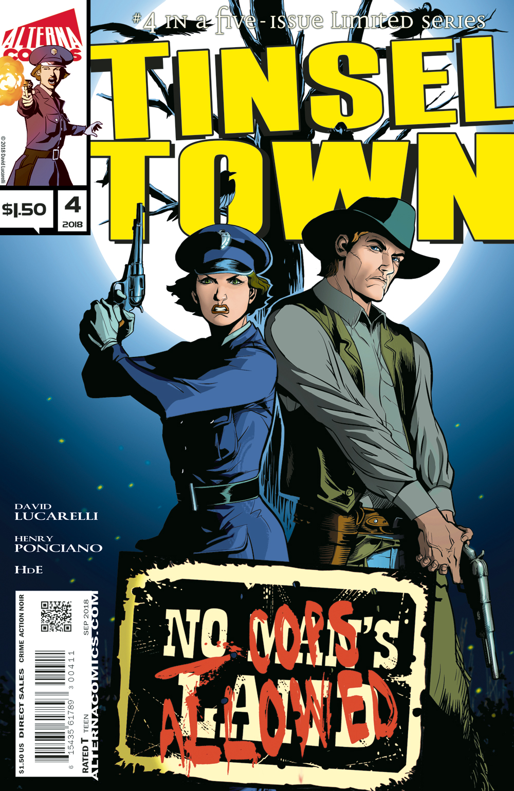 "TINSELTOWN #4 of 5 - Abigail and Tennessee Dan go undercover in ""No Man's Land"" looking for Abigail's missing friend. With danger around every corner, the duo stumble onto something sinister and get in more trouble than they bargained for.(W) David Lucarelli(A) Henry Ponciano(L) HdE$1.50, 32 pgs, Crime/Action/Noir, Full Color, 12+"