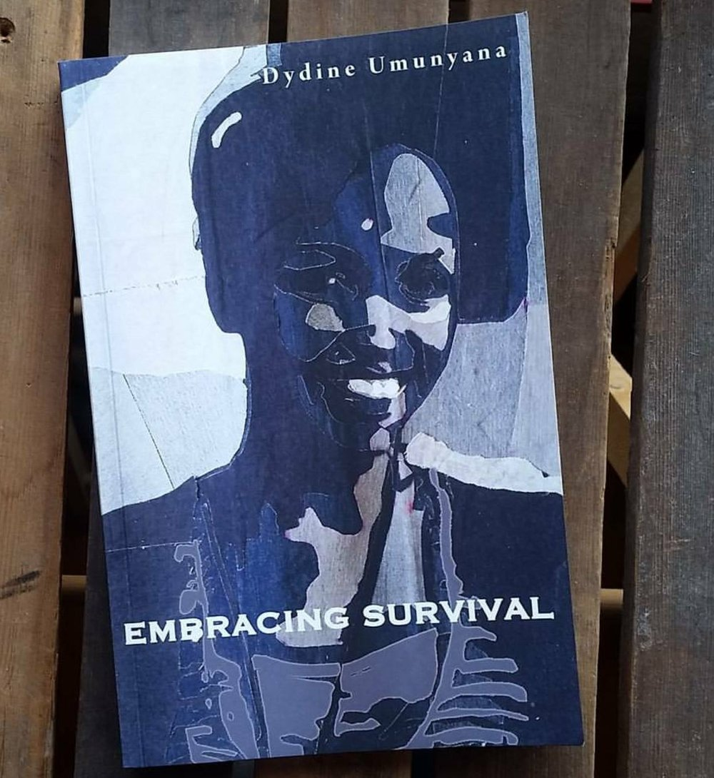 Embracing Survival - A memoir by Dydine Umunyana