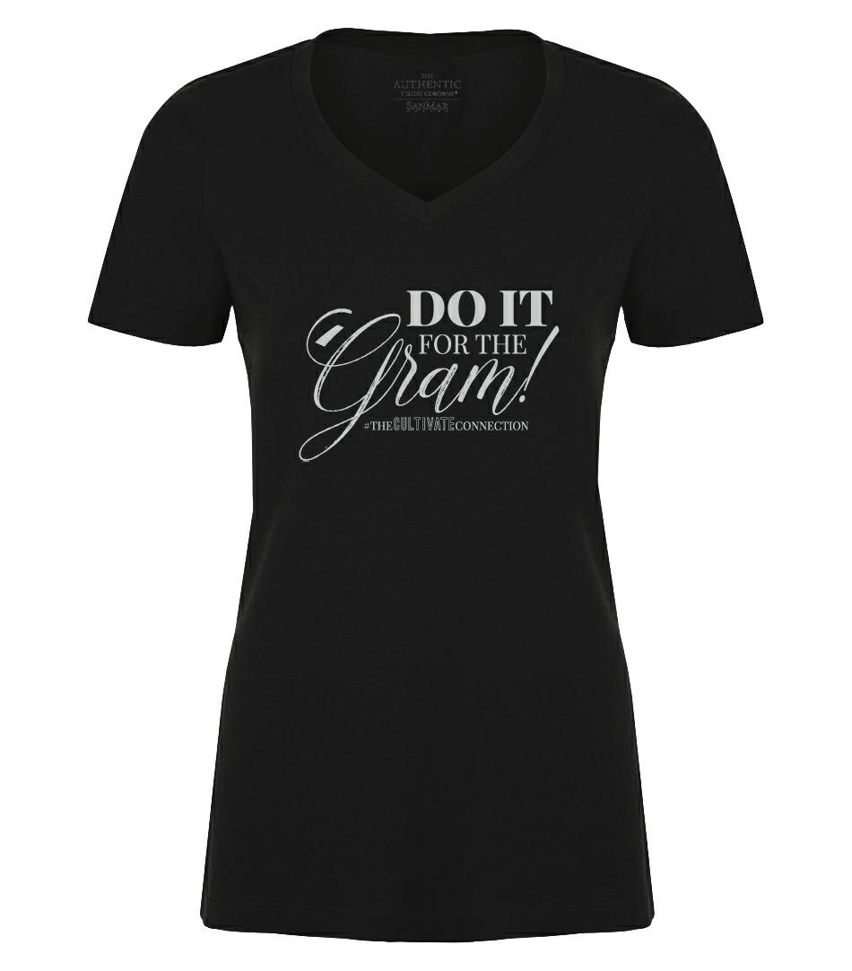 Do It for the 'Gram Tee