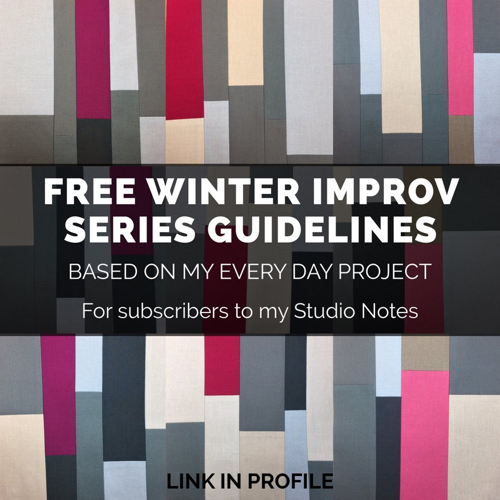 Click the image above to subscribe to my weekly Studio Notes and receive my Winter Improv Series Guidelines.