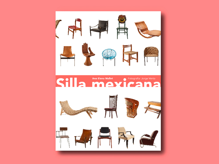 Silla Mexicana - We are very excited to share with you that La Norestense (Los Patrones) and Sillón Pic-Nic (Studio Roca) have been selected to be part of the book