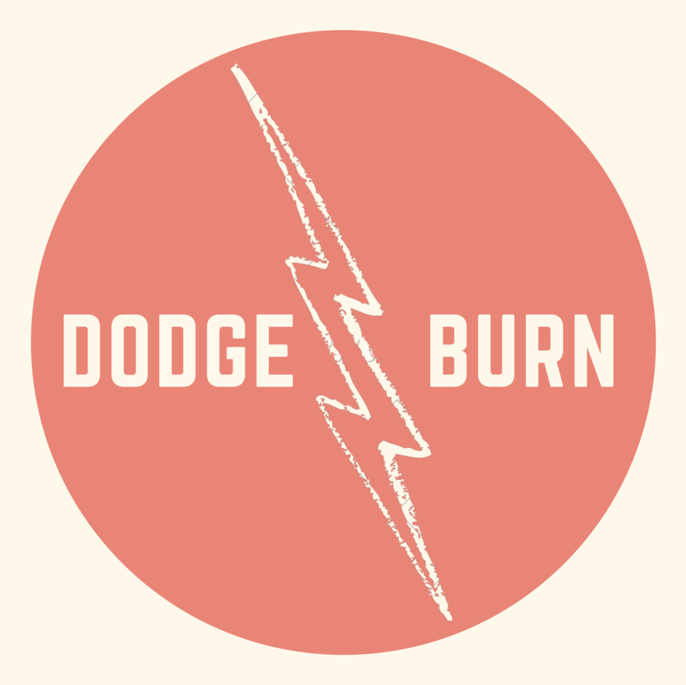 "Radio & Podcast - ""Dodge & Burn is a podcast exploring the world events we give light to, and those we keep in the dark. Through photographers and their work, each episode takes apart a still moment for its context, composition and the obscure stories along the edges of our time.""CLICK HERE TO LISTEN"