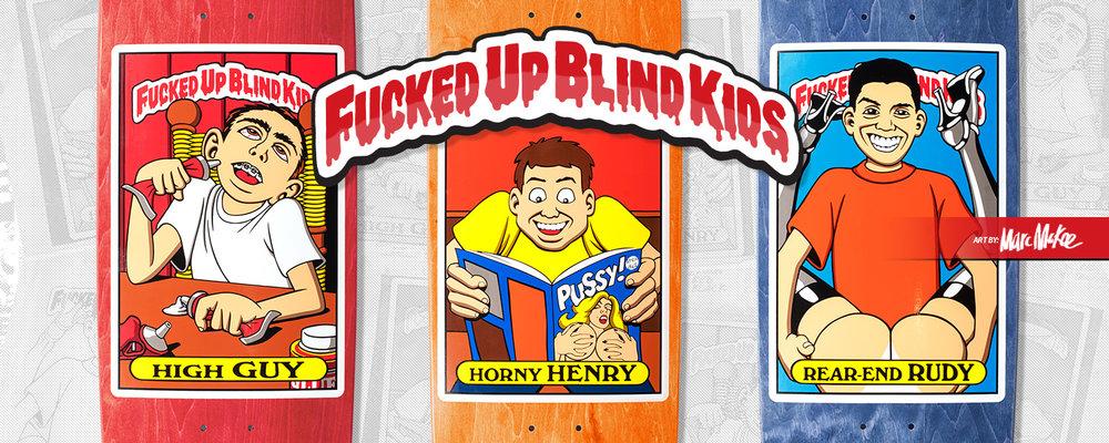 Blind_Fucked Up Blind Kids_High Guy_Henry Sanchez_Rudy Johnson_Skateboards_Summer 2018.jpg
