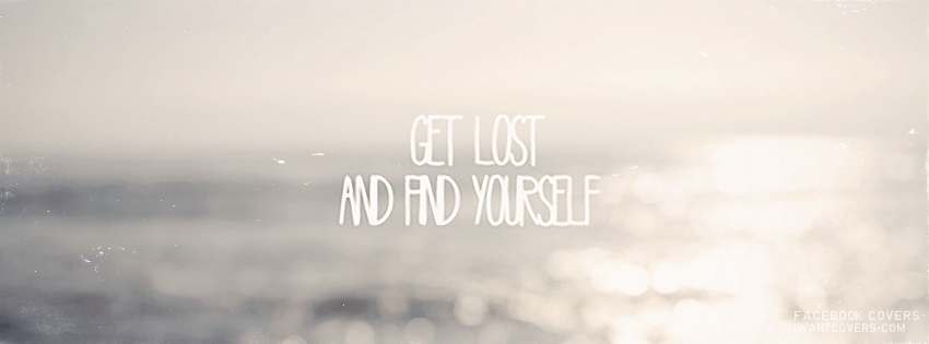 Get-Lost-And-Find-Yourself