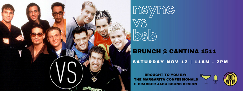 SOLD OUT: Boy Band Brunch at Cantina 1511