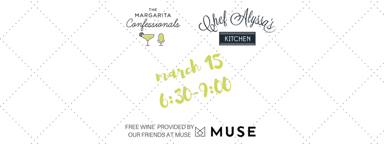 SOLD OUT: Girls Night Out:Cooking Class with Chef Alyssa's Kitchen