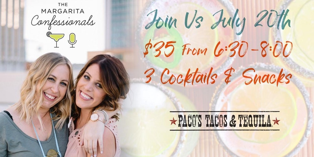 SOLD OUT:Margarita Tasting Class with Pacos Tacos & Tequila