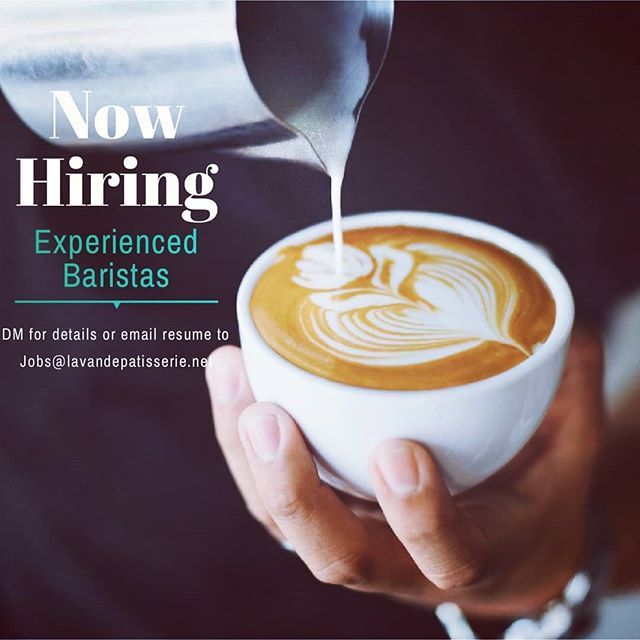 If coffee runs through your veins, we have the perfect gig for you. Apply today!! #baristalife #barista #coffee #coffeeshop #yummy #cafe #lavandepatisserie #patisserie