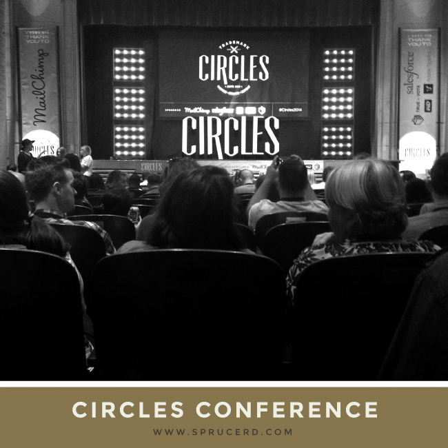 Circles Conference 2014 Recap | Spruce Rd.