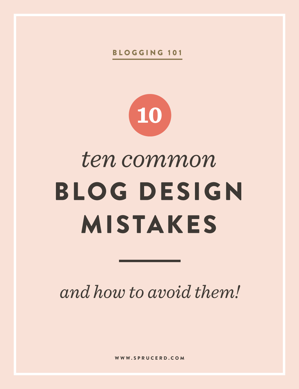 10 Common Blog Design Mistakes, and How to Avoid Them | Spruce Rd.