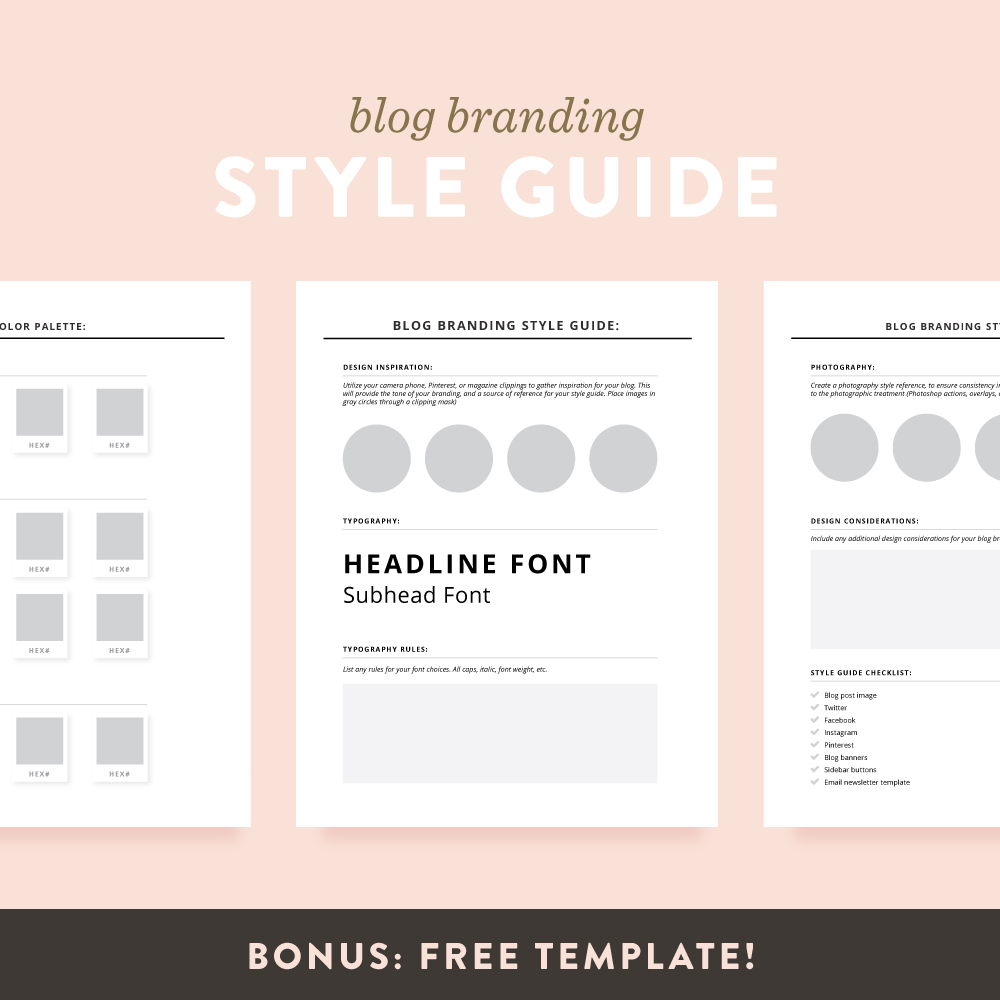 bonus download so you can create your blog style guide template ivhlL3ar