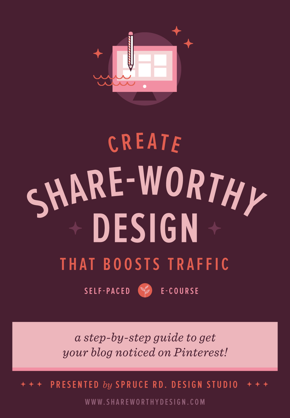 Create Share-worthy Design E-course | Spruce Rd.