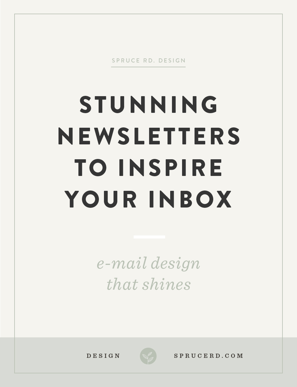 Stunning newsletters to inspire your inbox | Spruce Rd. | Does anyone else subscribe to newsletters for the design inspiration alone? … or is that just me? I'm sharing my personal favorite newsletters worth subscribing to for design inspiration. Download a free template to use for your ConvertKit opt-in forms, or enroll in the designing ConvertKit class to customize your email template using CSS.