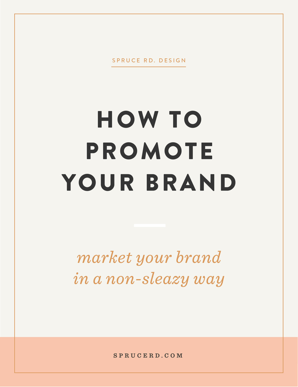 How to promote your brand | Spruce Rd. | There's one thing I've noticed when chatting with my clients and freelancer friends, it's that we struggle with how to promote ourselves without feeling awkward or sleazy. I'm sharing a few ways to ease your self-promo needs, so you can get over that stumbling block and begin attracting your audience.