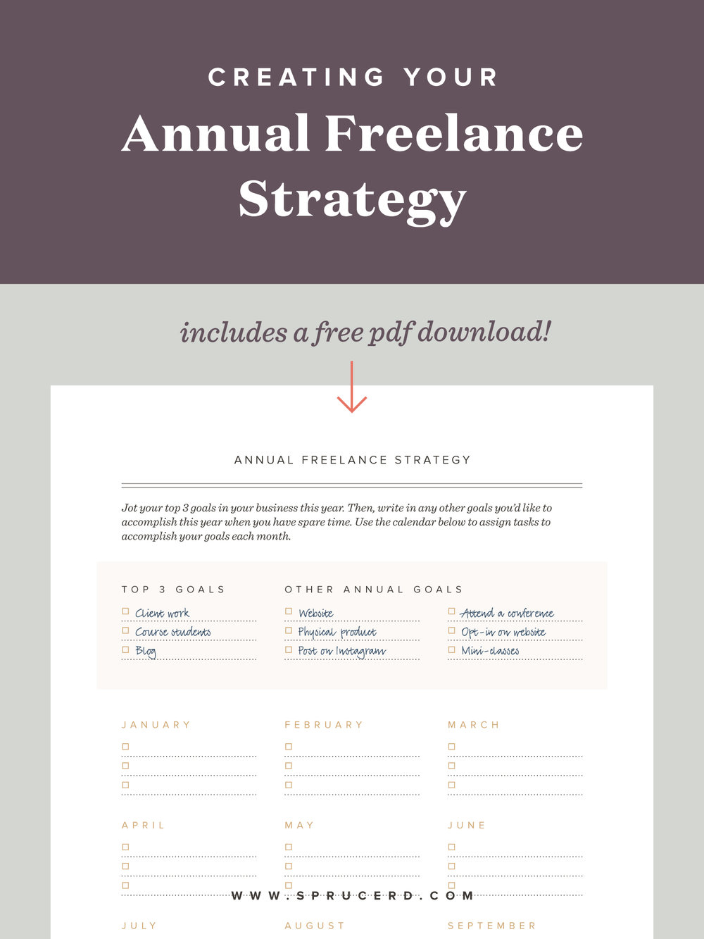 "Year-long freelance strategy | Spruce Rd. | Are you a chronic multitasker? I'll admit, I used to take pride in my ability to ""multi-task,"" until I recognized its downfall. Now I have an iron-clad plan to creating an annual freelance strategy that works. Download the PDF to follow along, and we'll establish your year-long freelance strategy in no time."