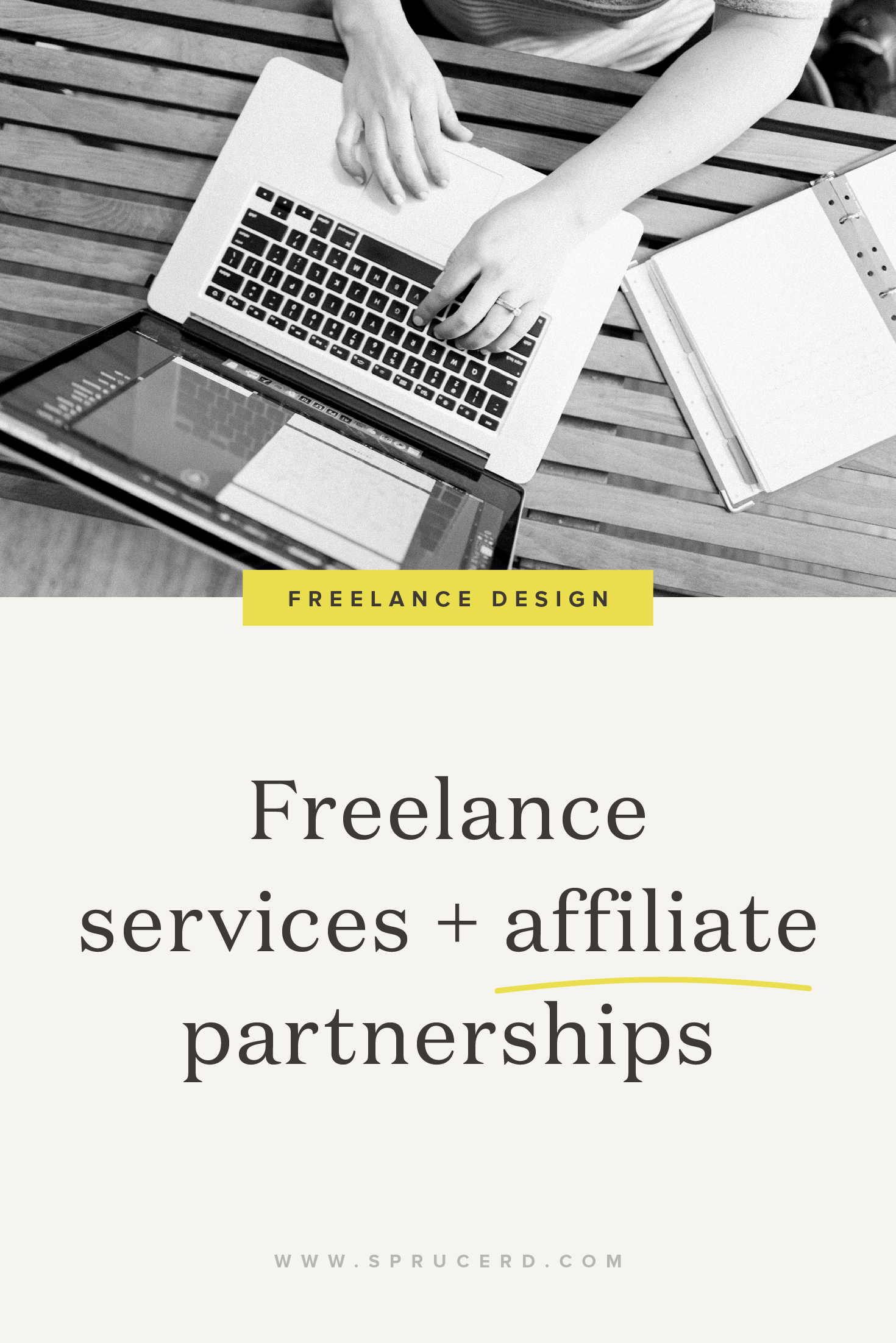 Freelance design services + affiliate partnerships — how to tactfully include affiliates as a passive income stream for your freelance design studio.
