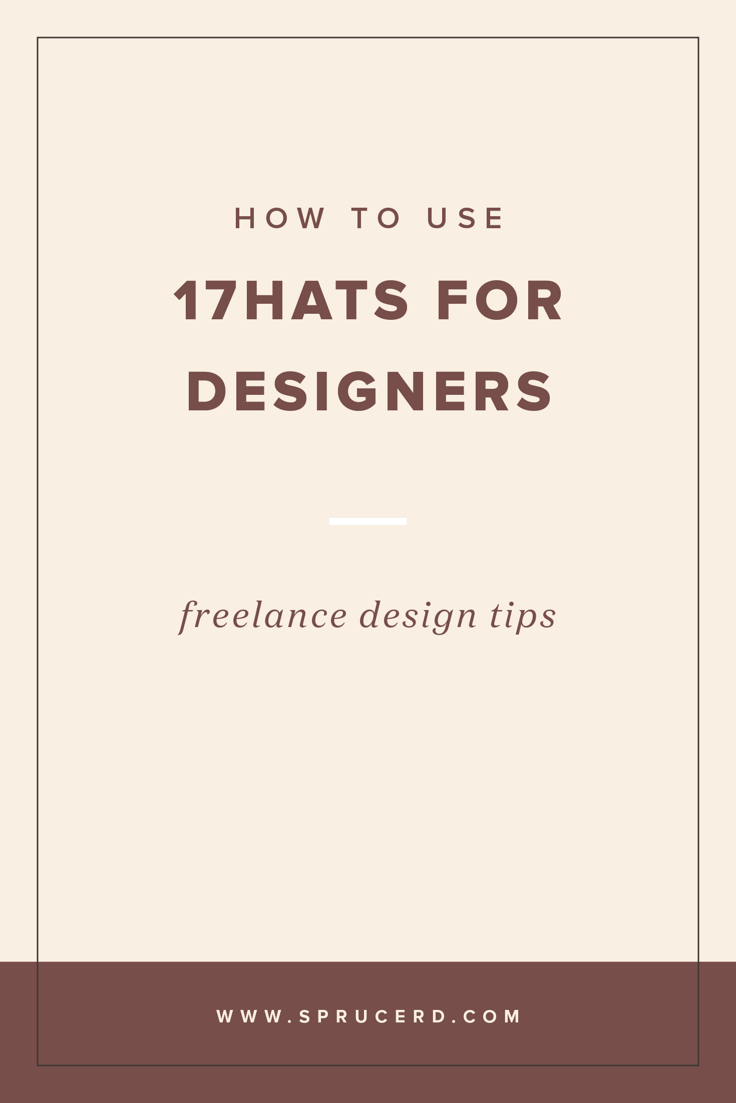 How to use 17hats for designers | Spruce Rd. | The all in one freelancing client on-boarding software for quotes, proposals and contracts.