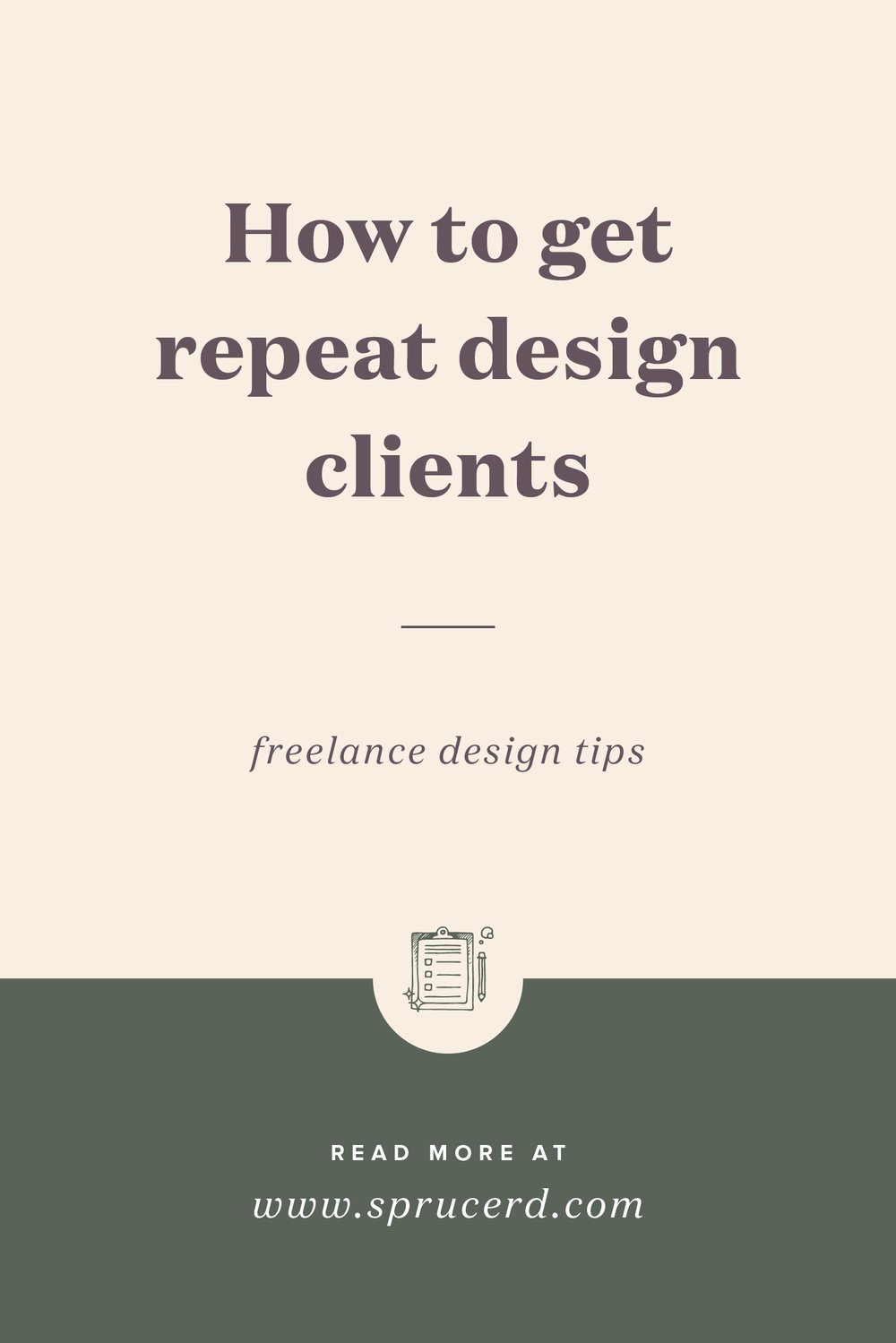 How to get repeat freelance design clients | Spruce Rd.