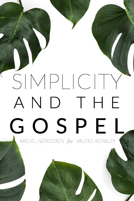 Simplicity and the Gospel
