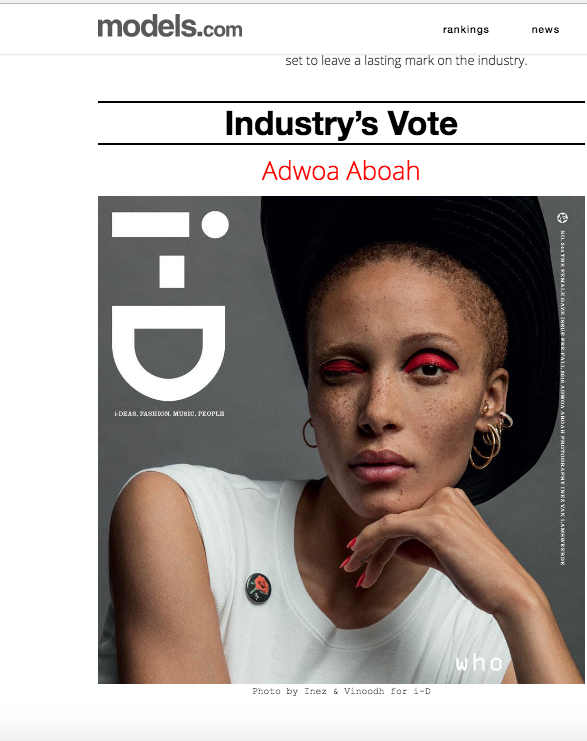 Winner of the Breakout Star award on  Models.com , and runner up for humanitarian award for starting Gurls Talk -- Adwoa Aboah!!! You go gurl!!!