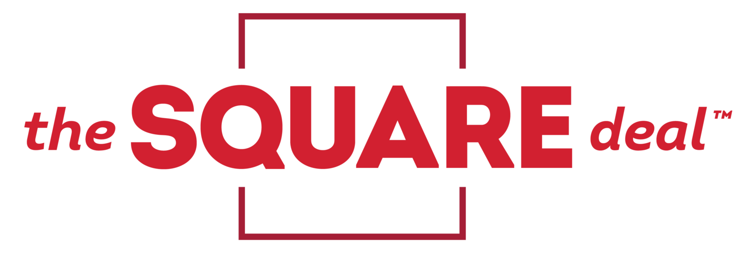 The Square Deal™