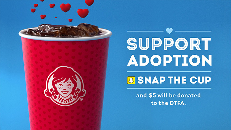 May is National Foster Care Month and you can use Snapchat and a Wendy's cup to support the Dave Thomas Foundation for Adoption. Read on to learn how.