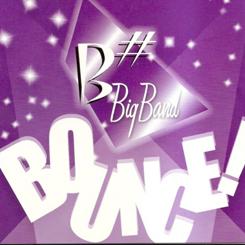 Bounce   B# Big Band    (transcription/arrangements)