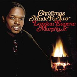 Christmas is Made For Two   Landau Eugene Murphy Jr.    (original arrangements)
