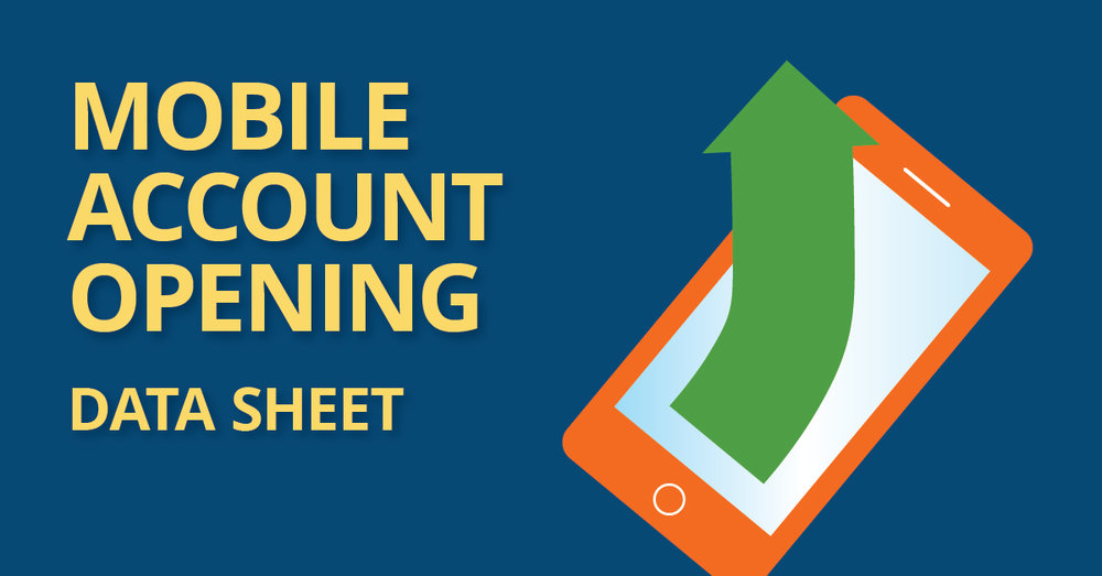 Mobile Account Opening Data Sheet