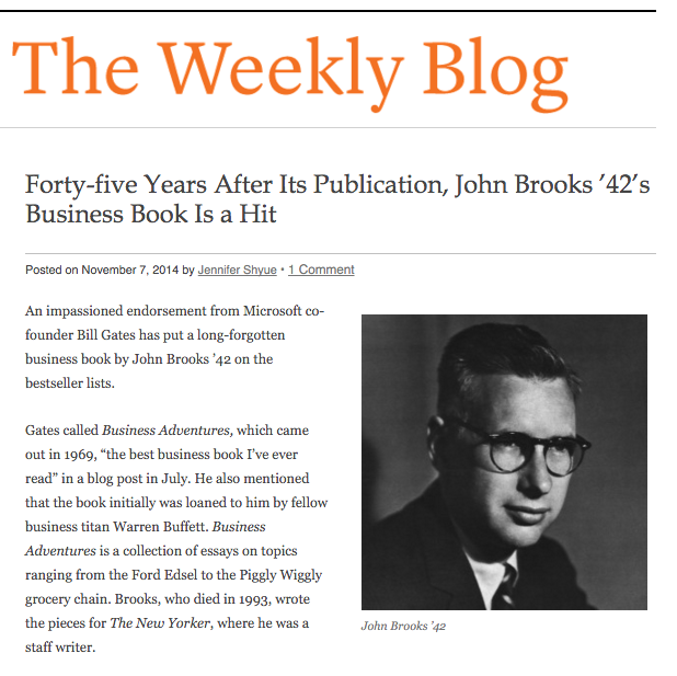 Princeton University alumnus John Brooks' book of New Yorker essays, Business Adventures, is Bill Gates' favorite business book in Weekly Blog of Princeton Alumni Weekly