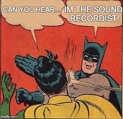 Production sound meme batman
