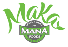 Check Out Our Sister Company, Maka By Mana, Vegan,Organic Restaurant, Paia Maui! www.makabymana.com